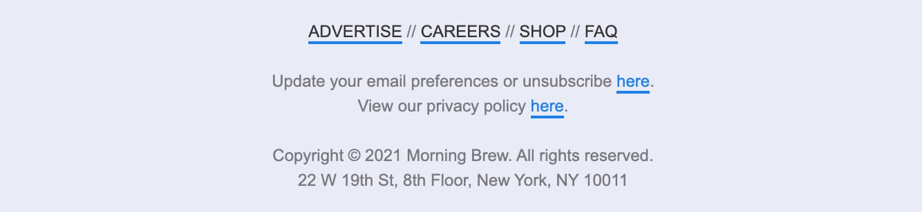 Unsubscribe button example from The Marketing Brew
