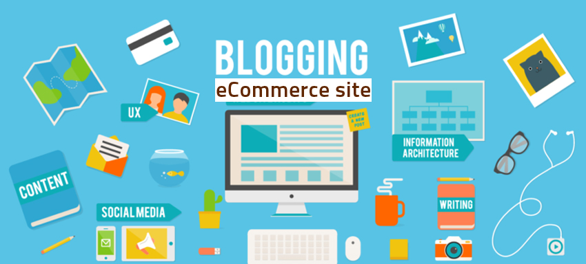 The Reason Why Retailers Of eCommerce Should Blogging
