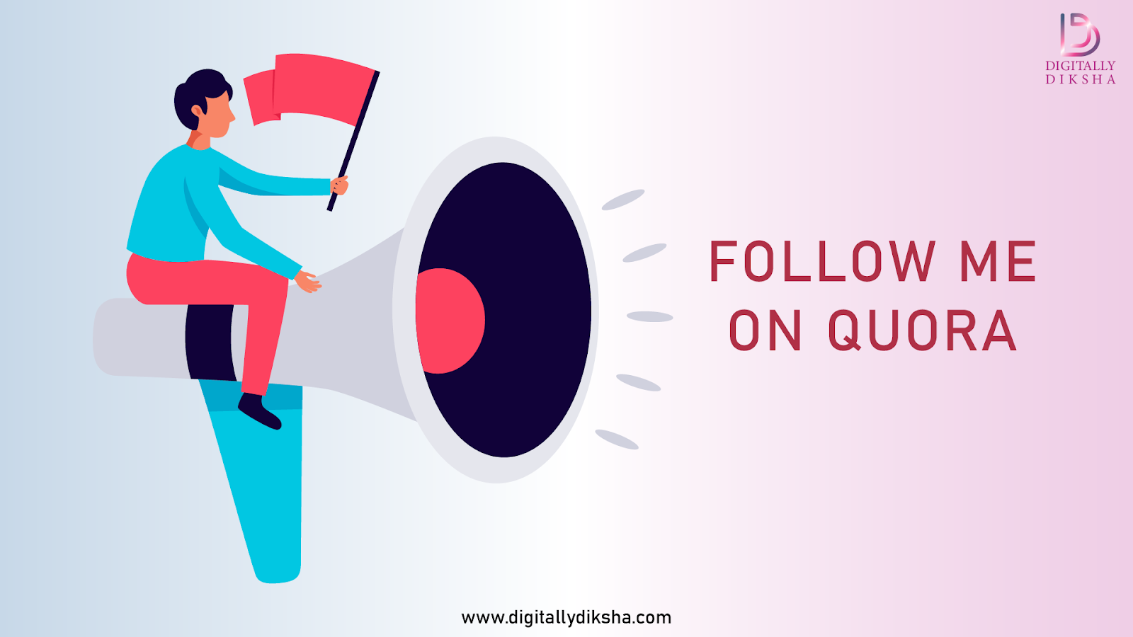 Ask people to follow you on quora for quora marketing