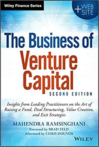 The Business of Venture Capital BY MAHENDRA RAMSINGHANI, ForexTrend