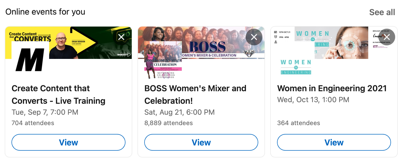 Use LinkedIn's automated recommendations to keep an eye for events in your industry.