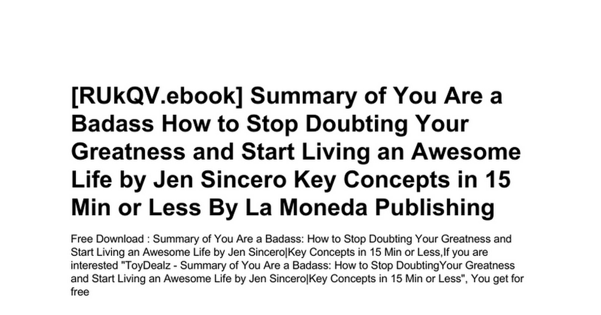 Summary Of You Are A Badass How To Stop Doubting Your Greatness And