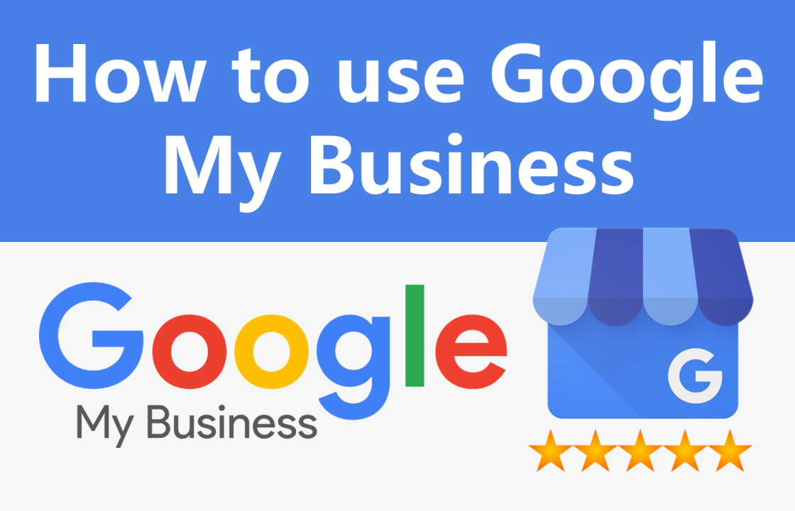 How to use Google My Business