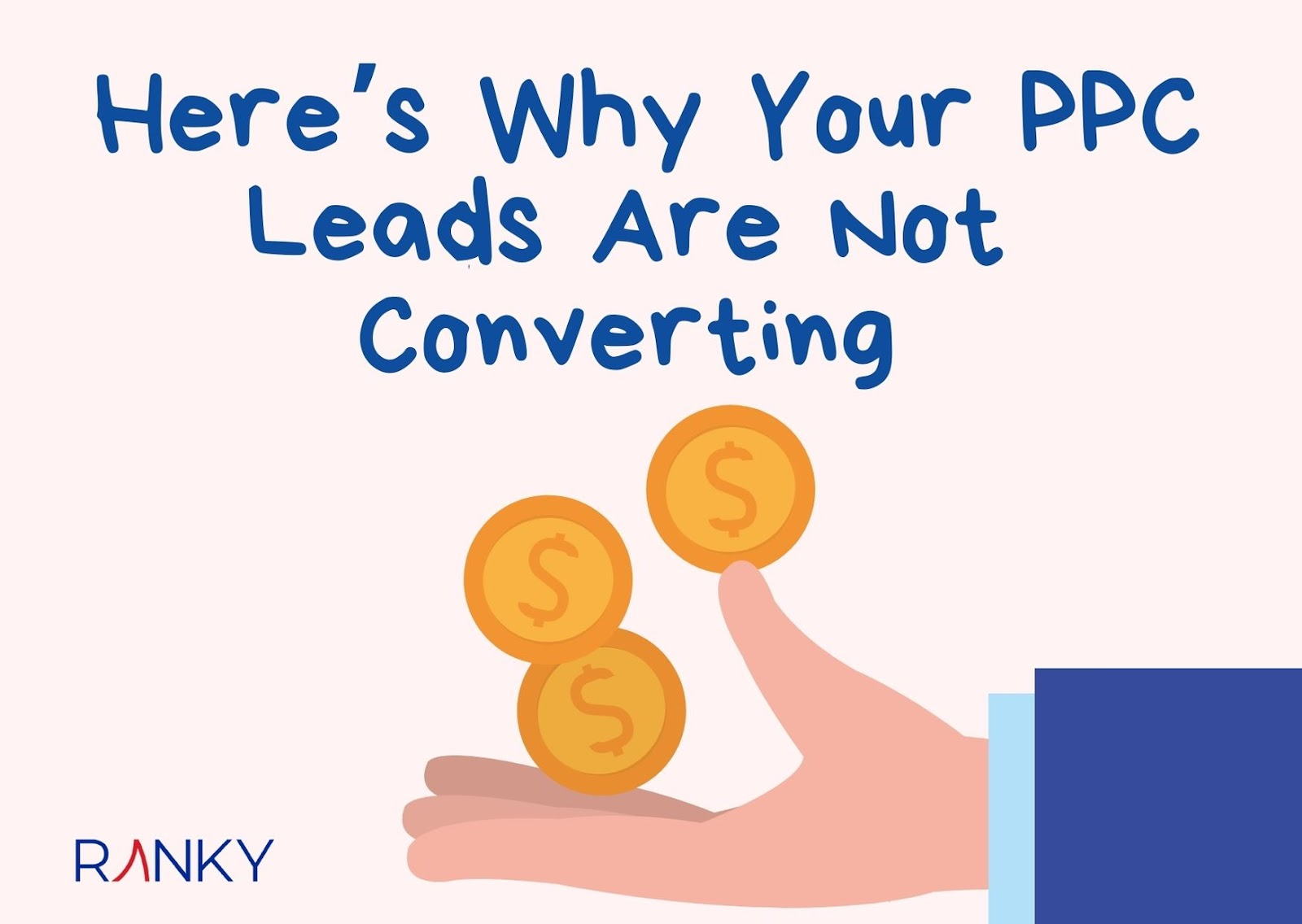 Here's Why Your PPC Leads Are Not Converting
