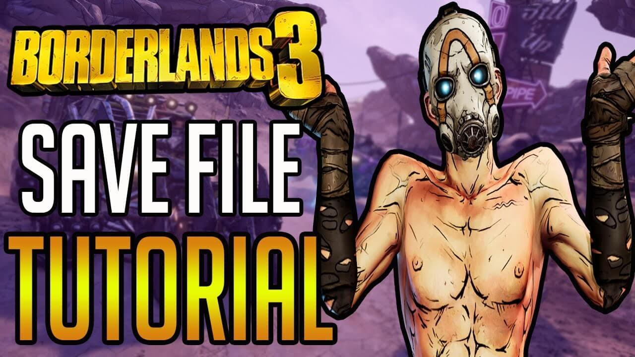 Borderlands 3 Save Editor Tutorial