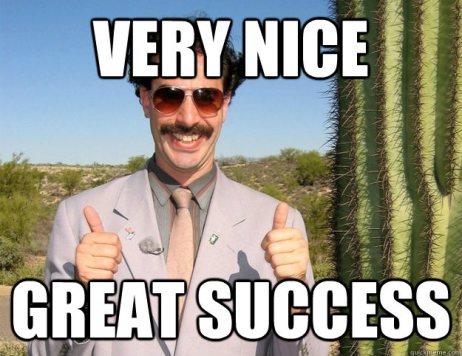 very nice, great success, borat