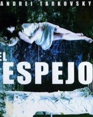 El espejo (1975, Andrei Tarkovsky)