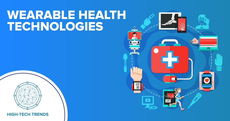 https://htechtrends.com/wp-content/uploads/2020/06/Post-Design_Wearable-Health-Technologies-scaled.jpg