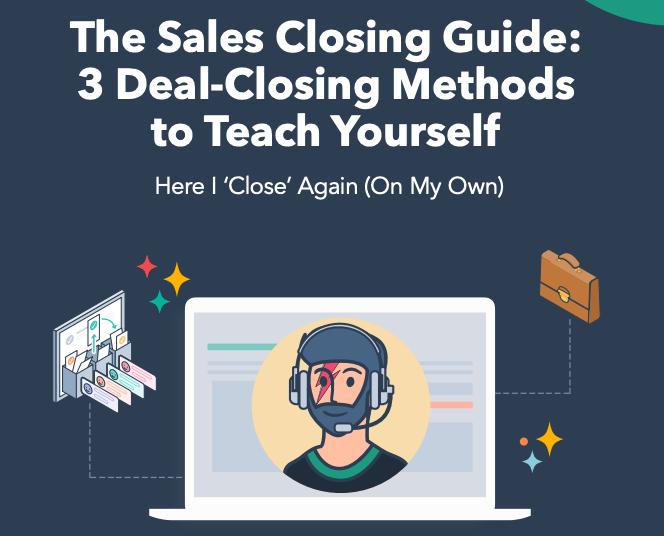 HubSpot Sales Closing Guide to improve techniques and close deals