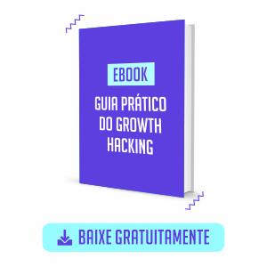 Ebook Gratuito Guia Prático do Growth Hacking