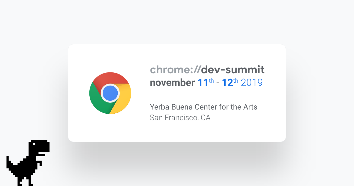 Chrome Dev Summit is now open for registration!