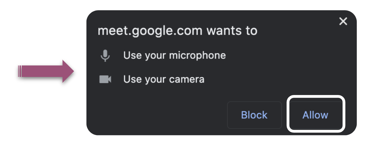 Shows the pop-up window for allowing Google Meet to access your microphone and camera. A purple arrow points to the microphone and camera icon, with the word allow surrounded by a white box.