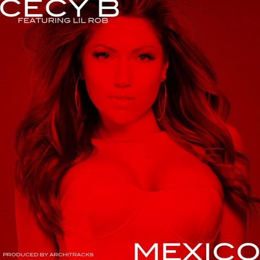 Cecy B: Mexico (feat  Lil Rob) - Music on Google Play
