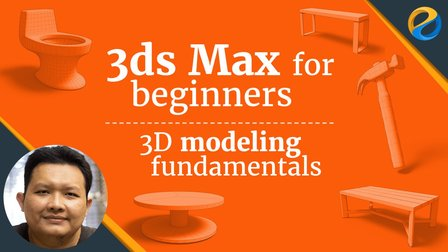 Online 3DS Max for beginners : 3D modeling fundamentals Course with Widhi Muttaqien