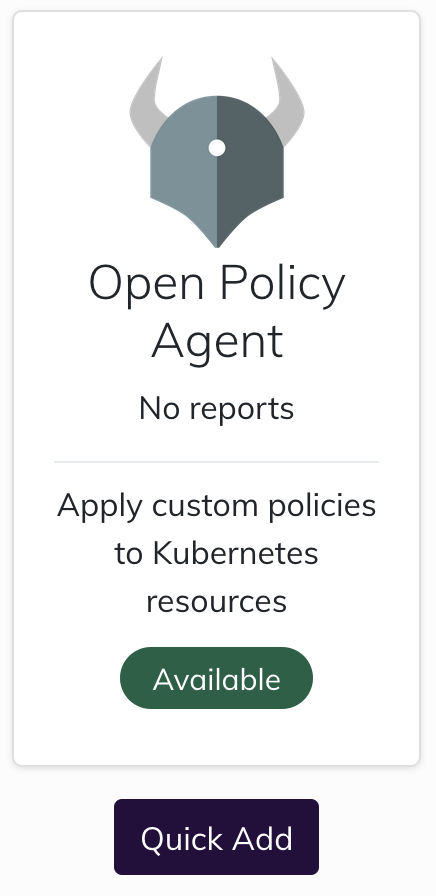 screenshot of OPA No reports - Apply custom policies to Kubernetes resources - available