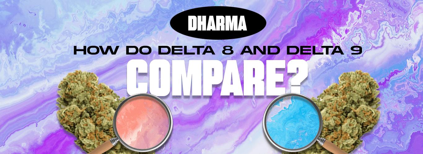 Delta 8 vs Delta 9