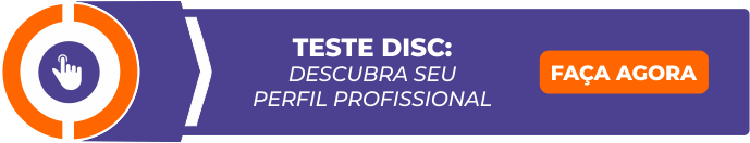 Teste DISC: descubra o seu perfil profissional!