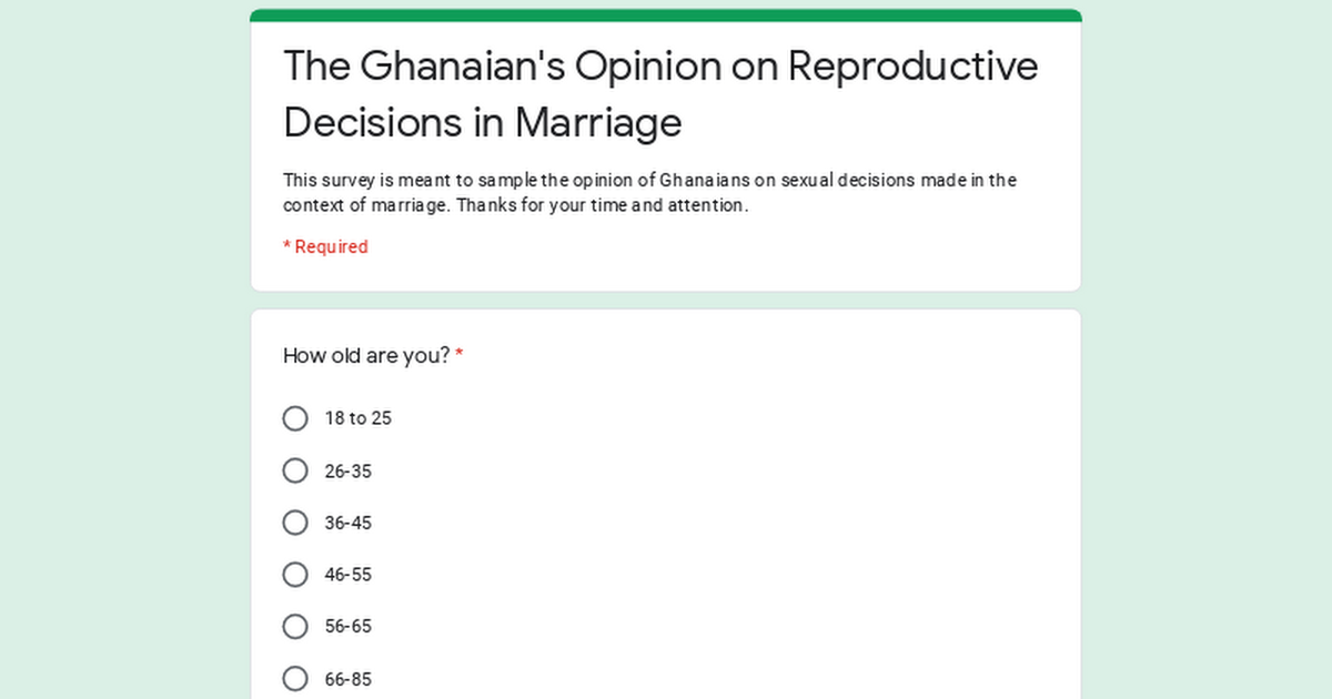 The Ghanaian's Opinion on Reproductive Decisions in Marriage