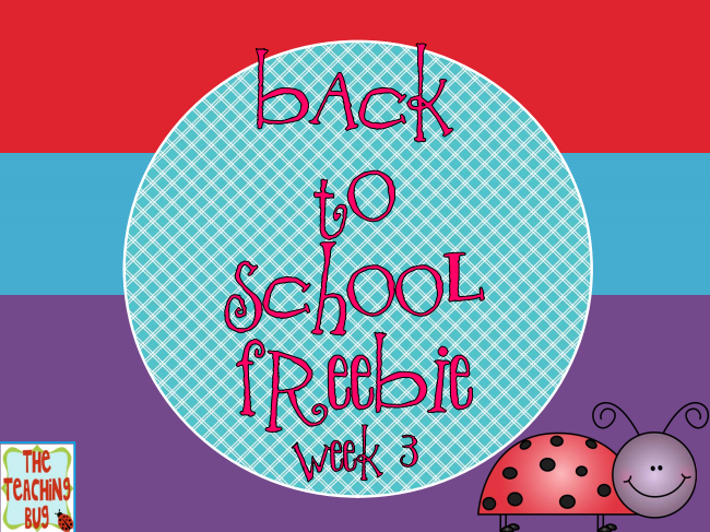 http://theteachingbug36.blogspot.com/2014/09/back-to-school-and-freebie-week-3.html