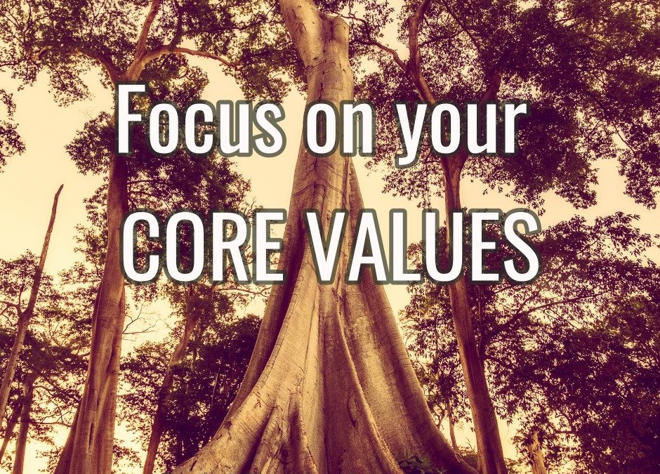 Focus on your Core Values - Gold Evolution