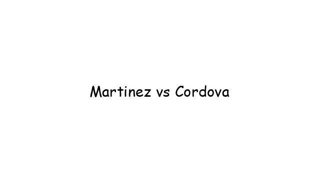 Martinez vs Cordova