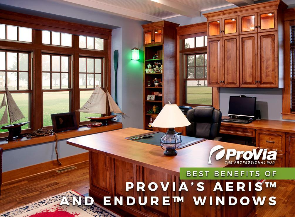 Best Benefits of ProVia's Aeris™ and Endure™ Windows