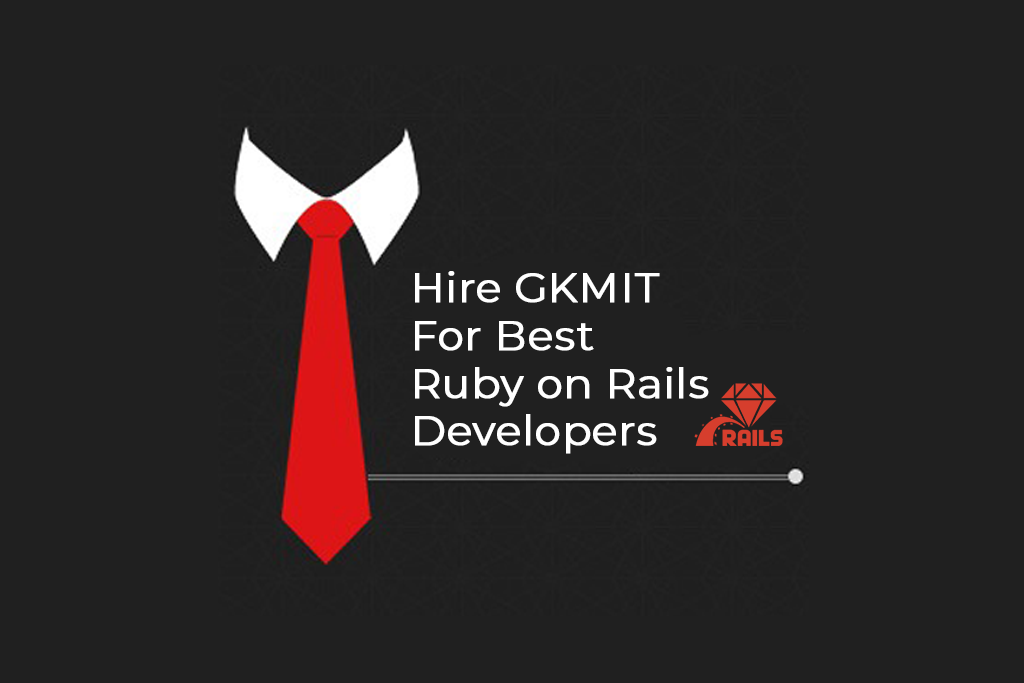hiring ruby on rails developers India GKMIT