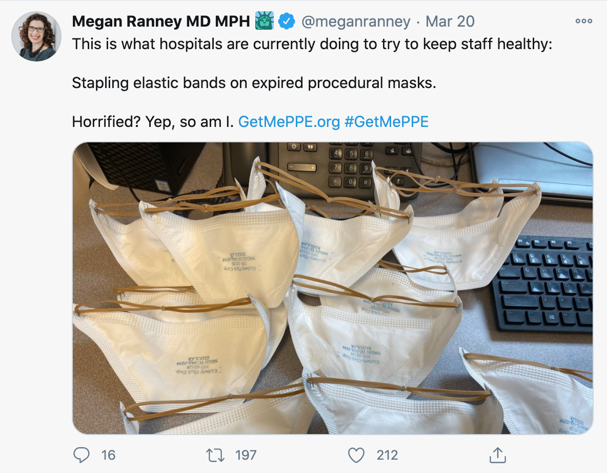 Get Us PPE co-founder Megan Ranney tweet on March 20, 2020 showing PPE shortage through image of hospitals stapling elastic bands on expired procedural masks