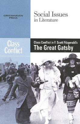 Class Conflict In F Scott Fitzgerald S The Great Gatsby Social
