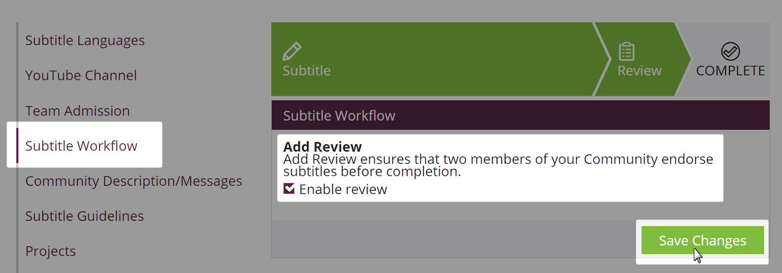 Enable review checkbox and save changes button highlighted on the subtitle workflow settings page on an amara community team