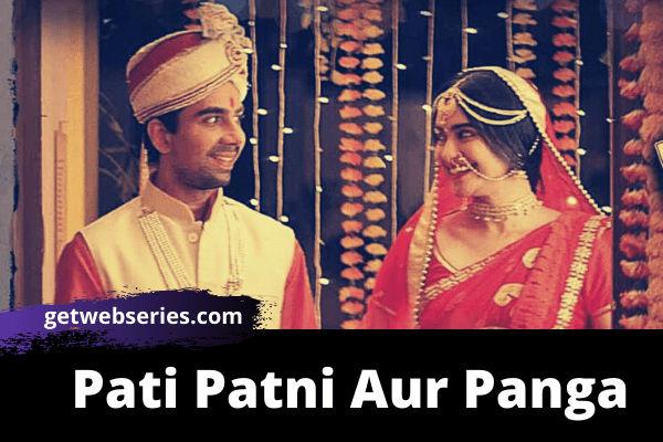 Pati Patni Aur Panga best web series on mx player to watch