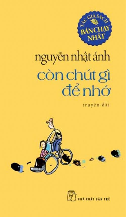 sach con chut gi de nho Những quyển sách hay nhất của Nguyễn Nhật Ánh