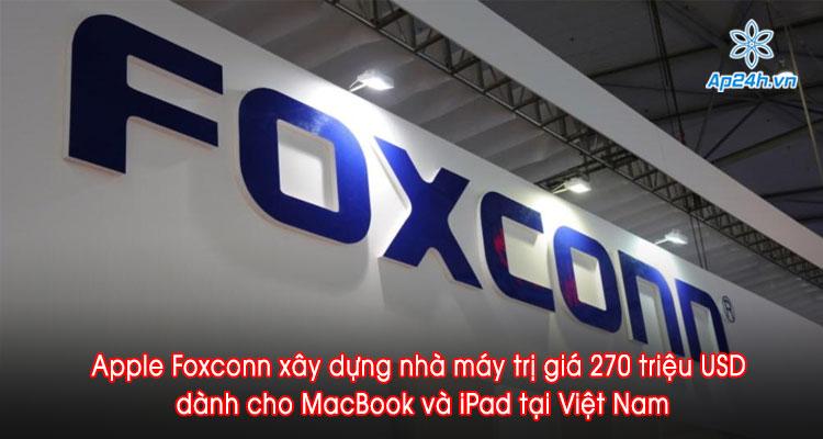 Apple Foxconn xây dựng nhà máy tại Việt Nam