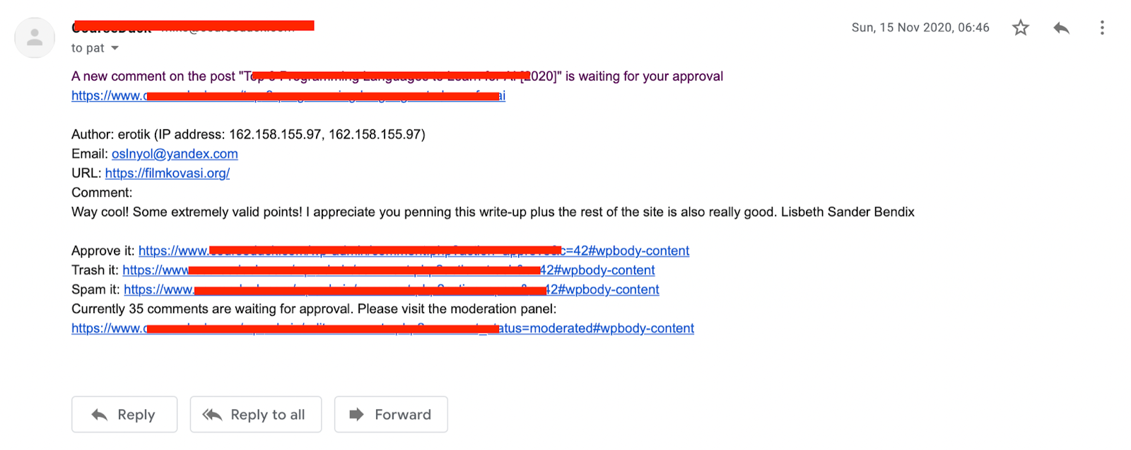 A screenshot of an email I received saying I should moderate a comment on a Wordpress blog but it's clearly a spam comment.