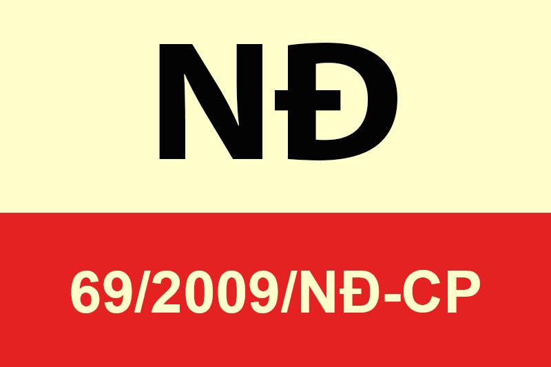Ngày nghị định 69/2009 có hiệu lực