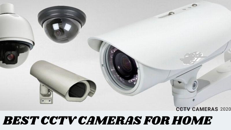 Best CCTV Cameras for home