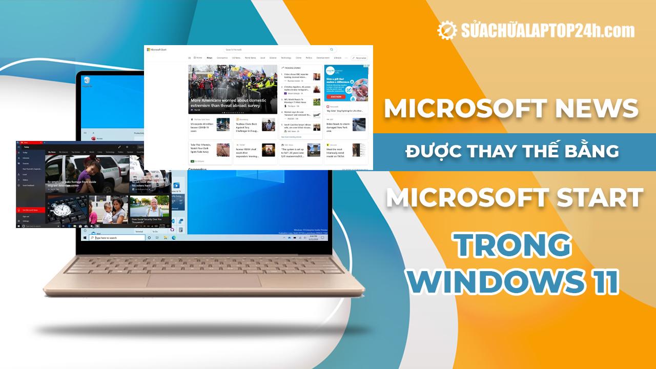 Microsoft News được thay thế bằng Microsoft Start trong Windows 11