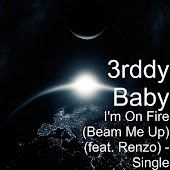 I'm on Fire (Beam Me Up) [feat. Renzo]