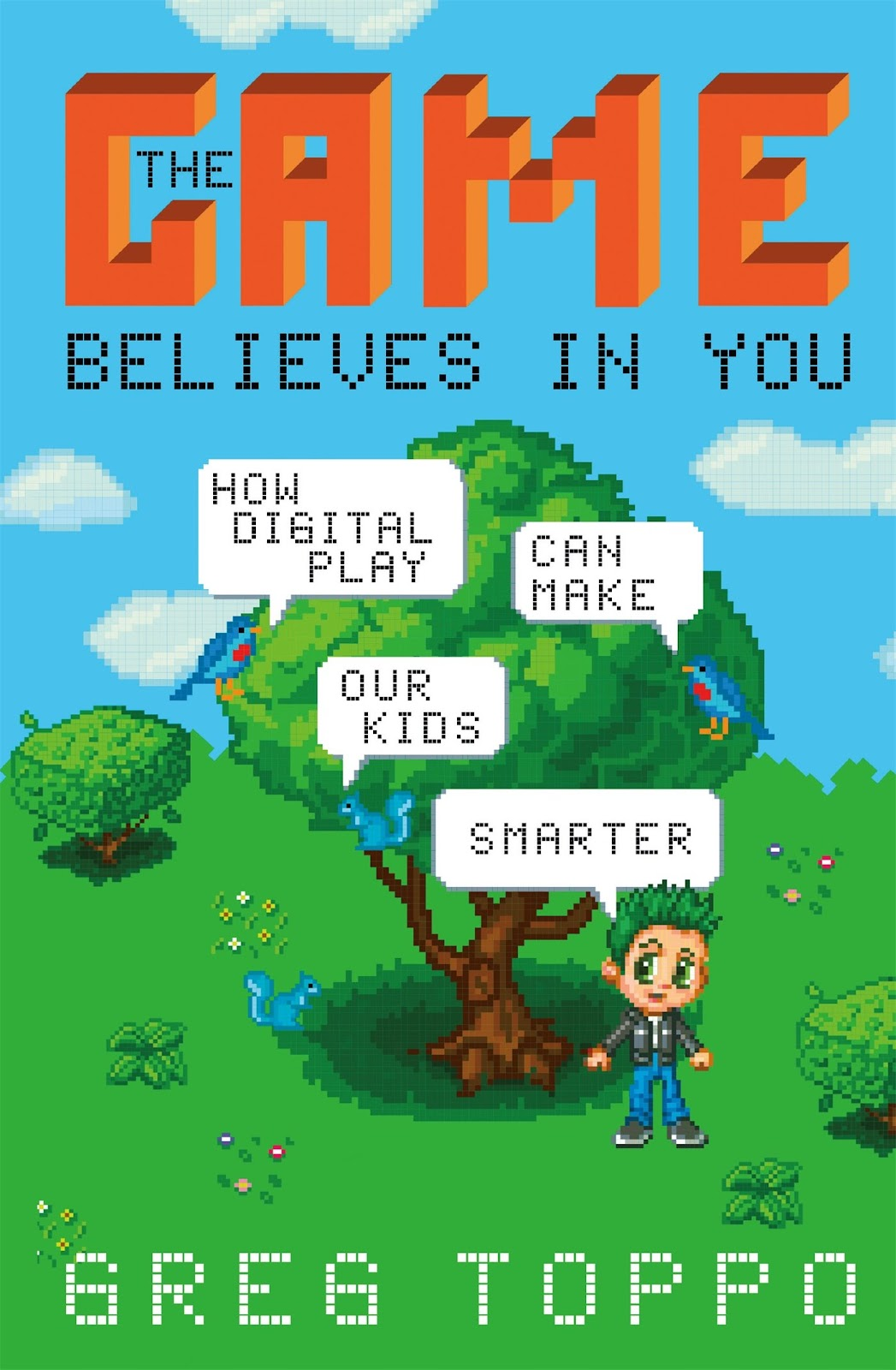 The Game Believes in You Book