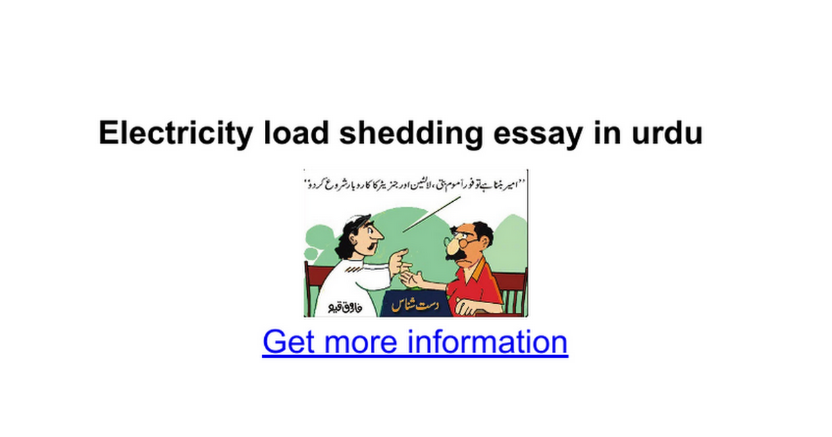 load shedding in our town essay Get help on 【 load shedding essay 】 on graduateway ✅ huge assortment of free essays & assignments ✅ the best writers problems caused by load shedding faliure of industries: the first problem which happened due to load shedding is the failure of industry in pakistan - load.