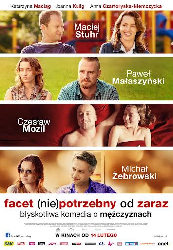 Polski plakat filmu 'Facet (Nie)Potrzebny Od Zaraz'