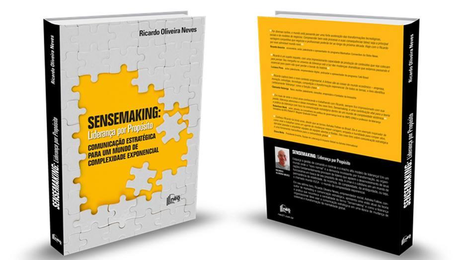 Sensemaking: Liderança por Propósito
