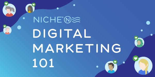 Niche Digital Marketing 101
