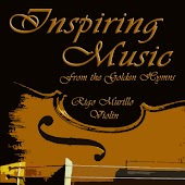 Inspiring Music From The Classic Hymns