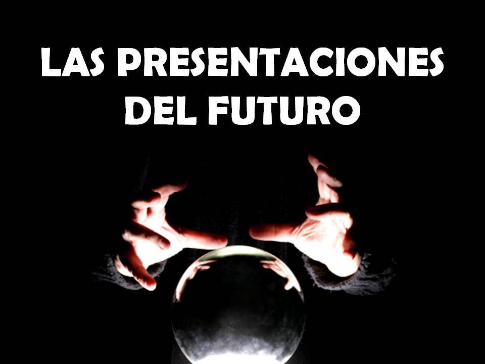 presentaciones del futuro