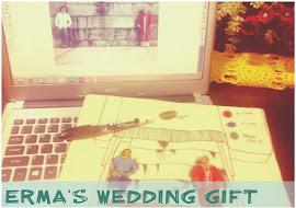 Erma's Wedding Gift
