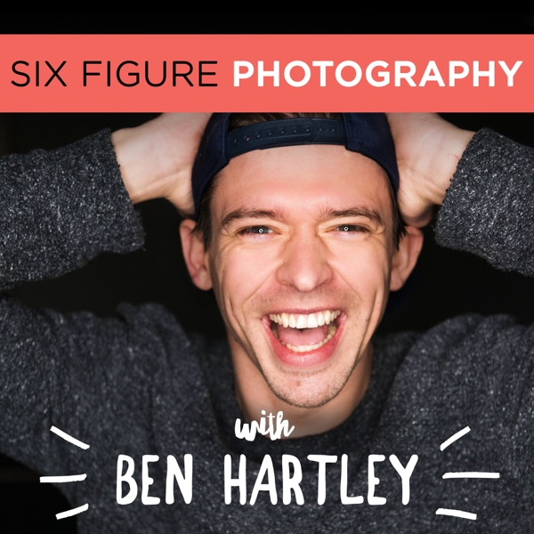 The Six Figure Photography Podcast With Ben Hartley | himalaya
