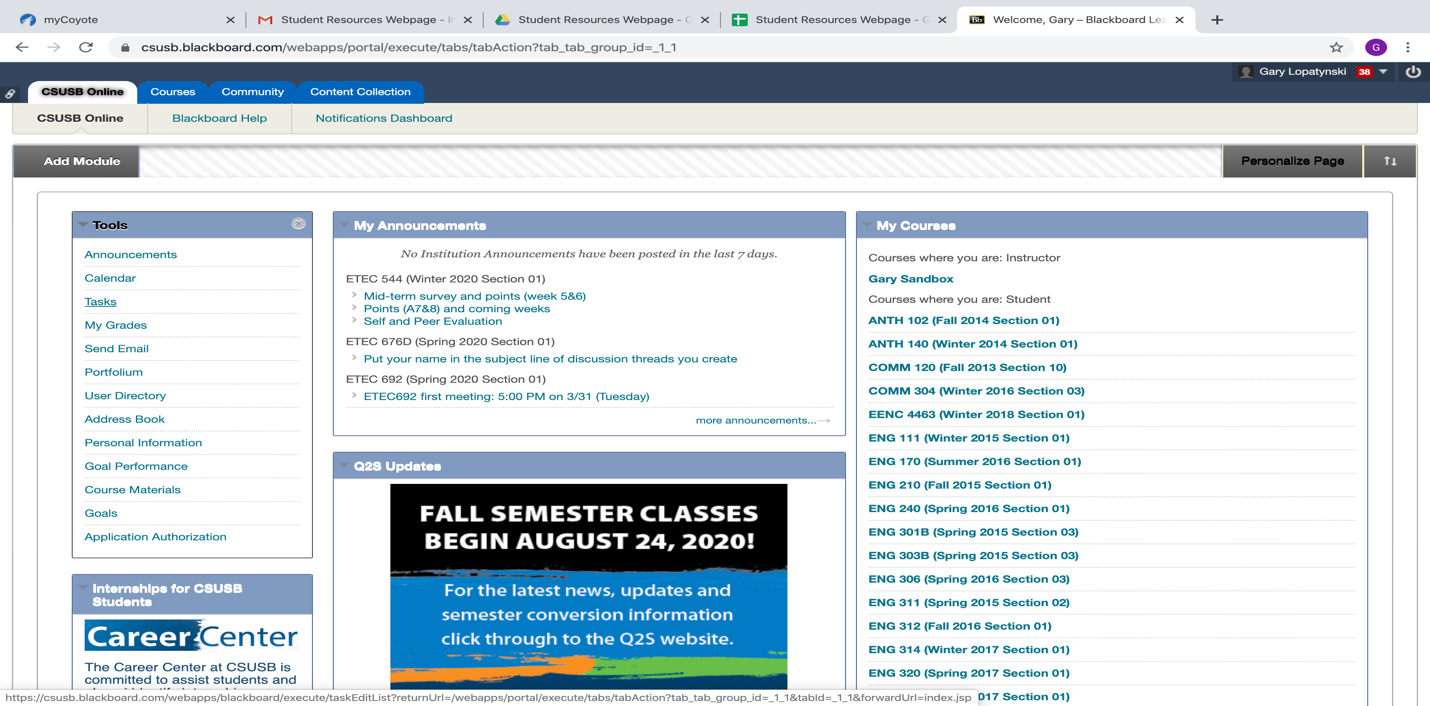 """Tasks tab on the main Blackboard site. Located on left side of screen under """"tools"""" tab, beneath announcements and calendar."""
