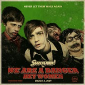 We Are a Danger