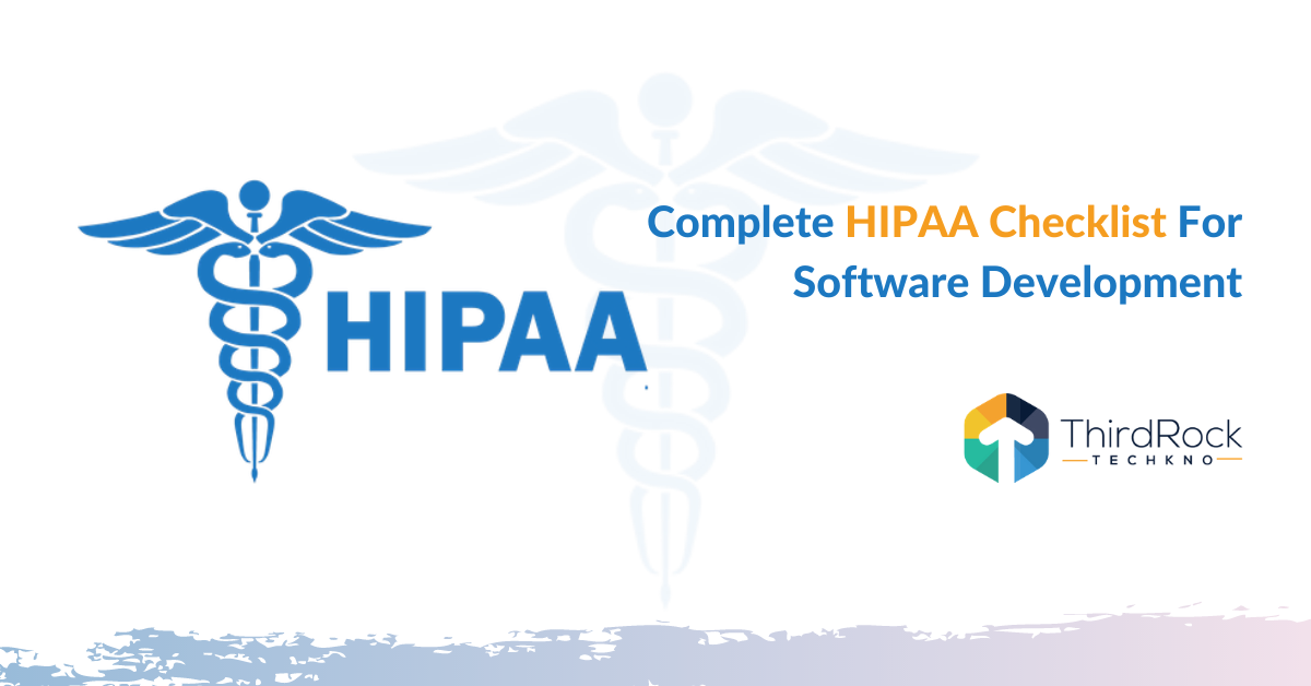 HIPAA Compliance Checklist For Software Development